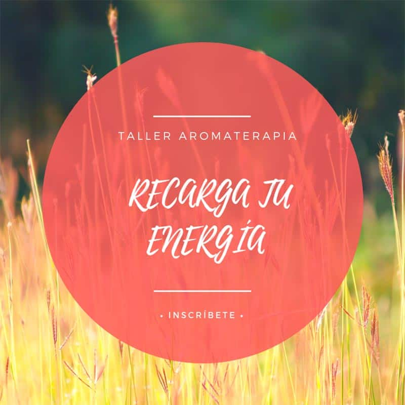 Vive mejor con aromaterapia Recarga Energía